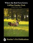 Where the Red Fern Grows LitPlan Lesson Plans