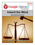 Inherit the Wind Google Forms Quizzes