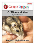 Of Mice and Men Google Forms Quizzes