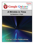 A Wrinkle in Time Google Forms Quizzes