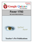 Fever 1793 Google Forms Quizzes