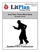 And Then There Were None LitPlan Teacher Pack Lesson Plans, Novel Unit