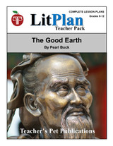 The Good Earth LitPlan Lesson Plans (Download)