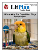 I Know Why the Caged Bird Sings LitPlan Lesson Plans (Download