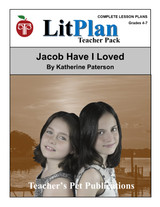 Jacob Have I Loved LitPlan Lesson Plans (Download)