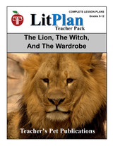 The Lion the Witch and the Wardrobe LitPlan Lesson Plans (Download)