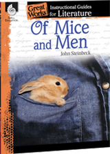 Of Mice and Men: Great Works Instructional Guide for Literature