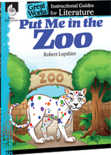 Put Me In The Zoo: Great Works Instructional Guide for Literature