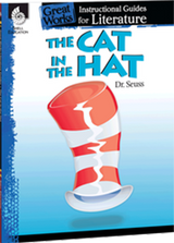 The Cat in the Hat: Great Works Instructional Guide for Literature