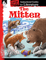 The Mitten: Great Works Instructional Guide for Literature (PDF)