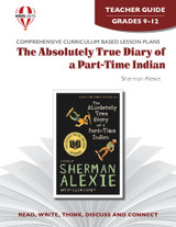 The Absolutely True Diary of a Part-Time Indian: Novel Unit Teacher Guide