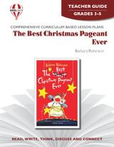 The Best Christmas Pageant Ever: Novel Unit Teacher Guide