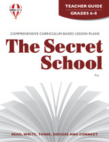 The Secret School Novel Unit Teacher Guide