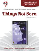 Things Not Seen Novel Unit Teacher Guide (PDF)