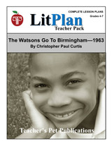 The Watsons Go to Birmingham 1963 LitPlan Lesson Plans (Download)