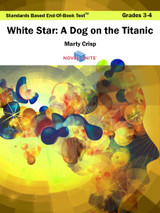 White Star: A Dog On The Titanic Standards Based End-Of-Book Test