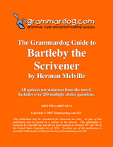Bartleby the Scrivener Grammardog Guide