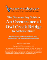 An Occurrence At Owl Creek Bridge Grammardog Guide