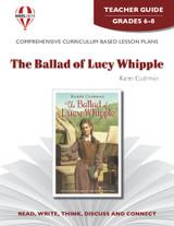 The Ballad of Lucy Whipple Novel Unit Teacher Guide