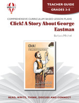 Click! A Story About George Eastman Novel Unit Teacher Guide