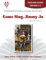 Come Sing Jimmy Jo Novel Unit Teacher Guide