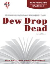 Dew Drop Dead Novel Unit Teacher Guide
