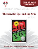 The Ear the Eye and the Arm Novel Unit Teacher Guide