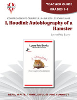 I, Houdini: Autobiography Of A Hamster  Novel Unit Teacher Guide