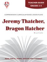 Jeremy Thatcher Dragon Hatcher Novel Unit Teacher Guide