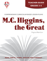 M. C. Higgins The Great Novel Unit Teacher Guide