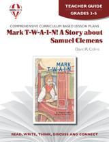 Mark T-W-A-I-N!  Novel Unit Teacher Guide
