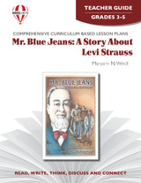 Mr. Blue Jeans: A Story About Levi Strauss Novel Unit Teacher Guide