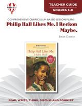 Philip Hall Likes Me, I Reckon Maybe Novel Unit Teacher Guide
