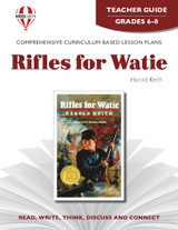 Rifles For Watie Novel Unit Teacher Guide