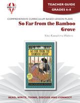 So Far From the Bamboo Grove Novel Unit Teacher Guide