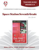 Space Station Seventh Grade Novel Unit Teacher Guide