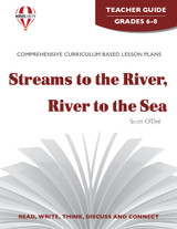 Streams To The River, River To The Sea Novel Unit Teacher Guide