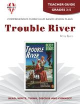 Trouble River Novel Unit Teacher Guide