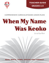 When My Name Was Keoko Novel Unit Teacher Guide