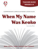 When My Name Was Keoko Novel Unit Teacher Guide