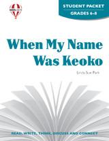 When My Name Was Keoko Novel Unit Student Packet