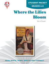 Where The Lilies Bloom Novel Unit Student Packet