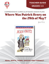 Where Was Patrick Henry on the 29th of May? Novel Unit Teacher Guide