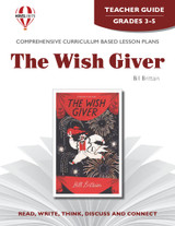 The Wish Giver Novel Unit Teacher Guide