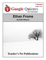 Ethan Frome Google Forms Quizzes