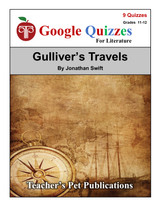 Gulliver's Travels Google Forms Quizzes