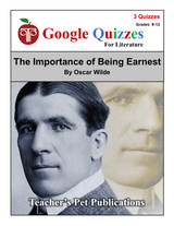 The Importance of Being Earnest Google Forms Quizzes