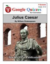 Julius Caesar Google Forms Quizzes