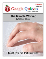 The Miracle Worker Google Forms Quizzes