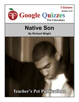 Native Son Google Forms Quizzes